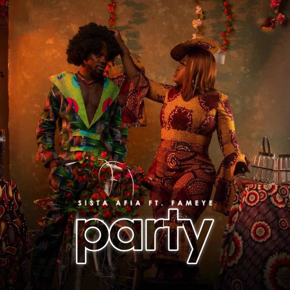 (Audio +Video): Sista Afia - Party Ft. Fameye (Prod. By Willisbeat)