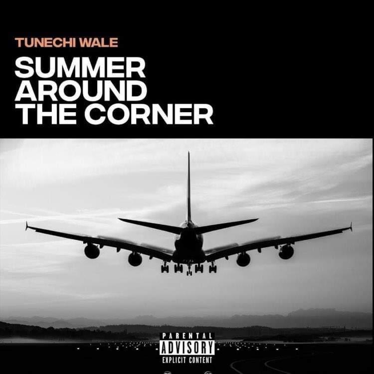 Tunechi Wale - Summer Around The Corner EP