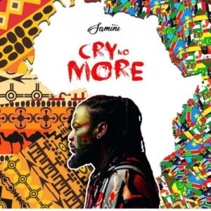 Samini – Cry No More (Prod. By Loud City)