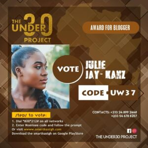 The Under 30 Project Africa: Jullie Jay-Kanz Bags Nominations For Best Blogger & PR Relation