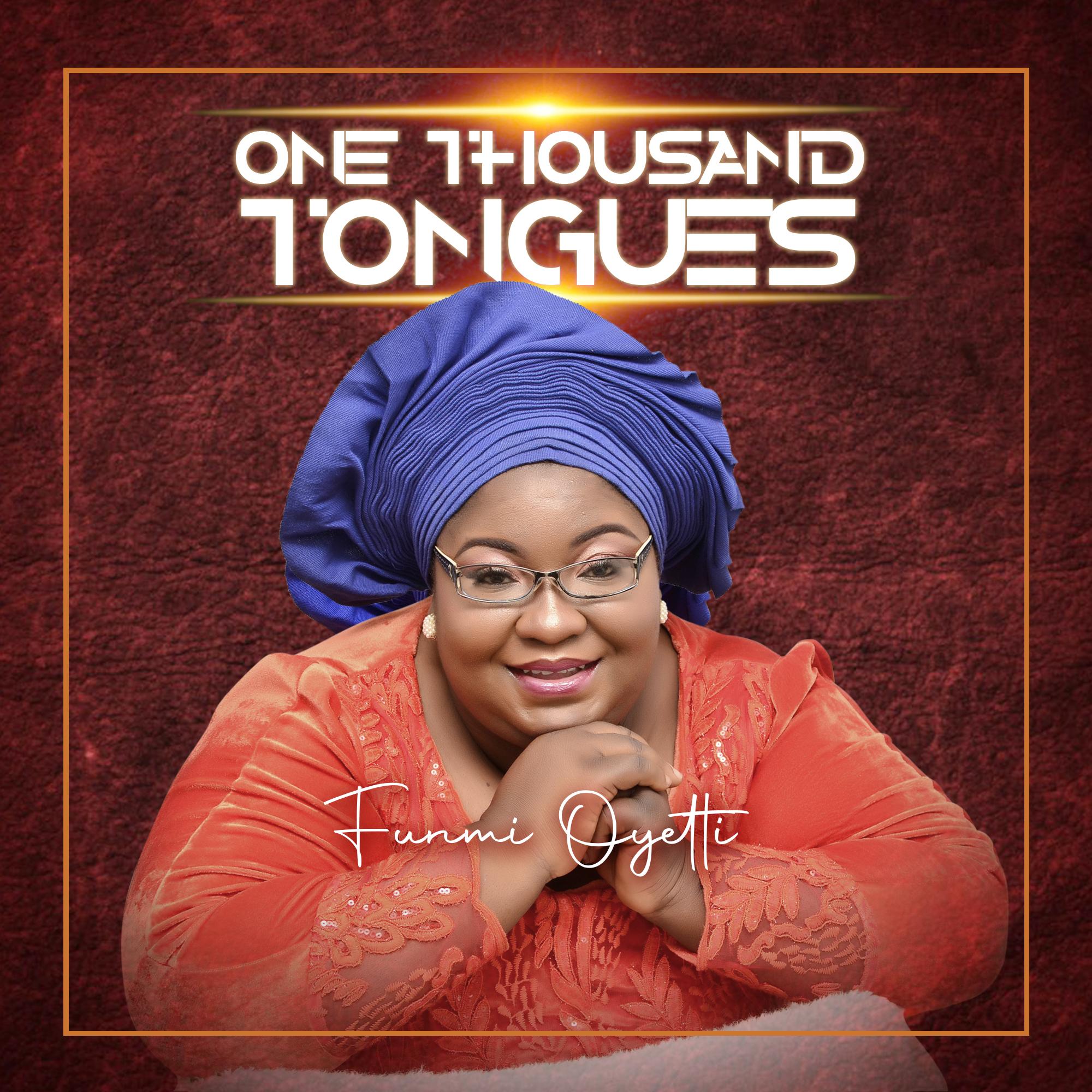 Funmi Oyeti - One Thousand Tongues