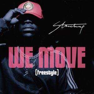 Stonebwoy - We Move (Freestyle )