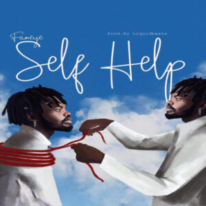 Fameye - Self Help (Prod. By Liquidbeat)